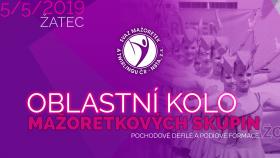 NŠ 2019 Žatec - Oblastní kolo mažoretkových skupin/Čechy